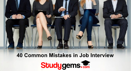 40 common mistakes in job interviews